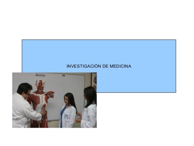 INVESTIGACIÒN DE MEDICINA