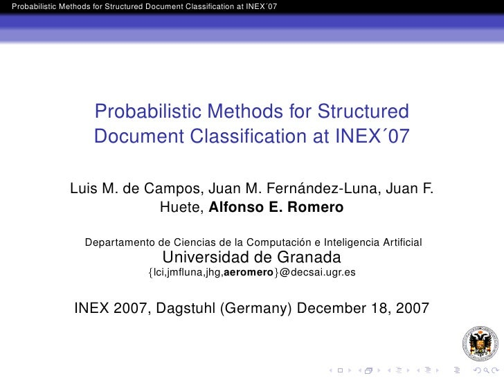 Probabilistic Methods for Structured Document Classification at INEX´07                          Probabilistic Methods for ...
