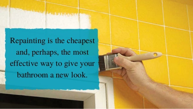 Repainting is the cheapest and, perhaps, the most effective way to give your bathroom a new look.
