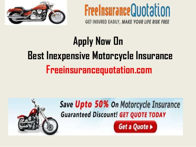 Apply Now OnBest Inexpensive Motorcycle Insurance     Freeinsurancequotation.com