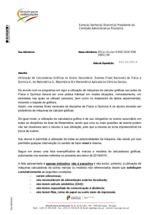 DGE-MOD004v01 Exmo(a).Senhor(a) Diretor(a)/Presidente da Comissão Administrativa Provisória Sua referência: Nossa referênc...