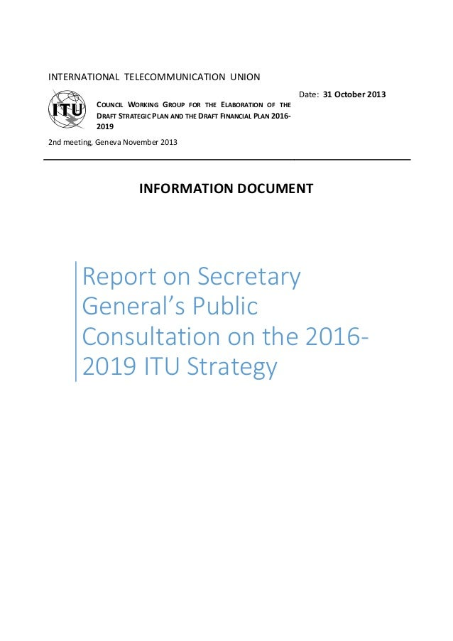 INTERNATIONAL TELECOMMUNICATION UNION COUNCIL WORKING GROUP FOR THE ELABORATION OF THE DRAFT STRATEGIC PLAN AND THE DRAFT ...