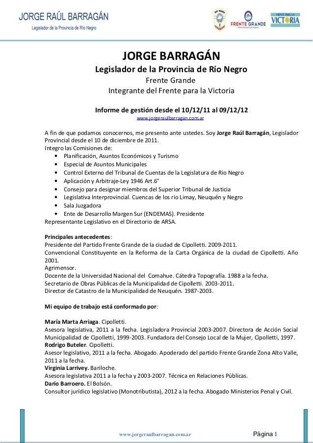 JORGE BARRAGÁN                   Legislador de la Provincia de Río Negro                                    Frente Grande ...