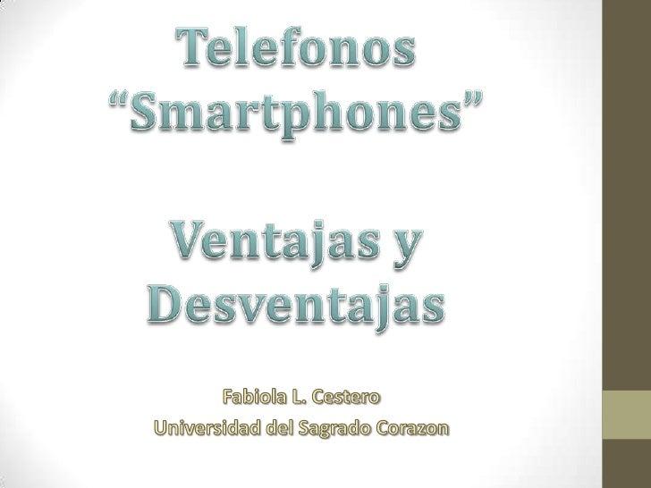 Temas: Ventajas• Acceso de Información• Comunicación rápida                        Some rights reserved by arrayexception