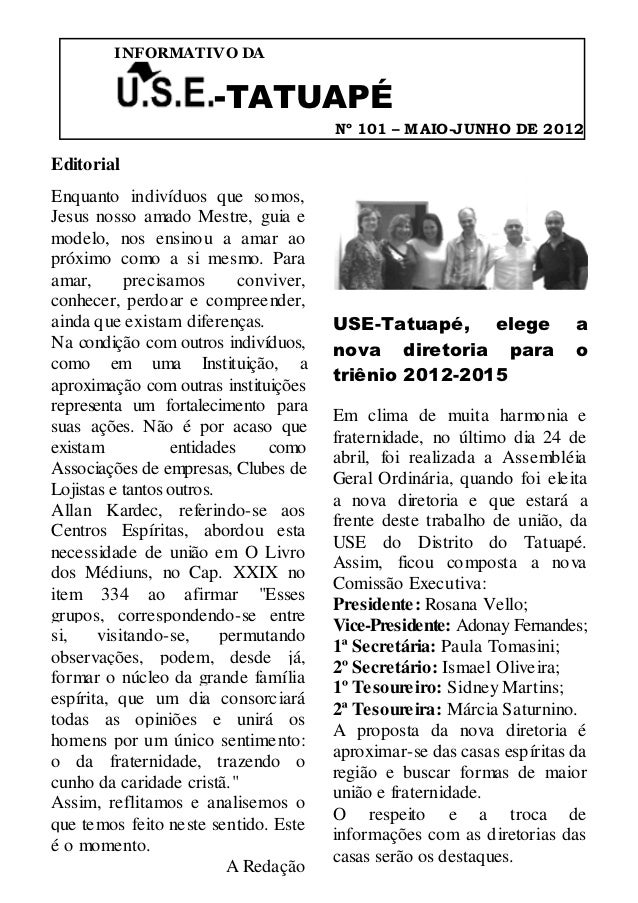 INFORMATIVO DA                       -TATUAPÉ                                        Nº 101 – M AIO-JUNHO DE 2012Editorial...
