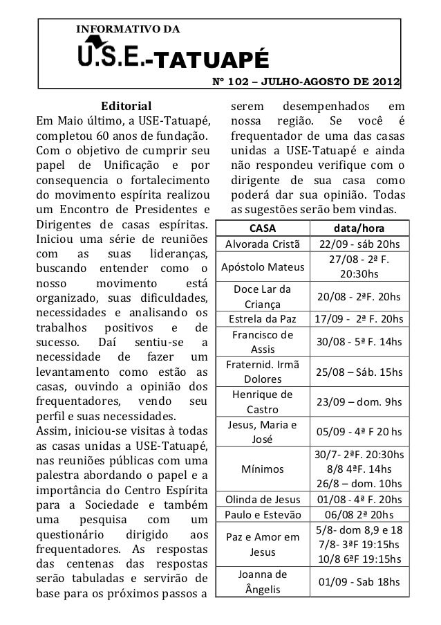 INFORMATIVO DA                    -TATUAPÉ                                 Nº 102 – JULHO-AGOSTO DE 2012              Edit...