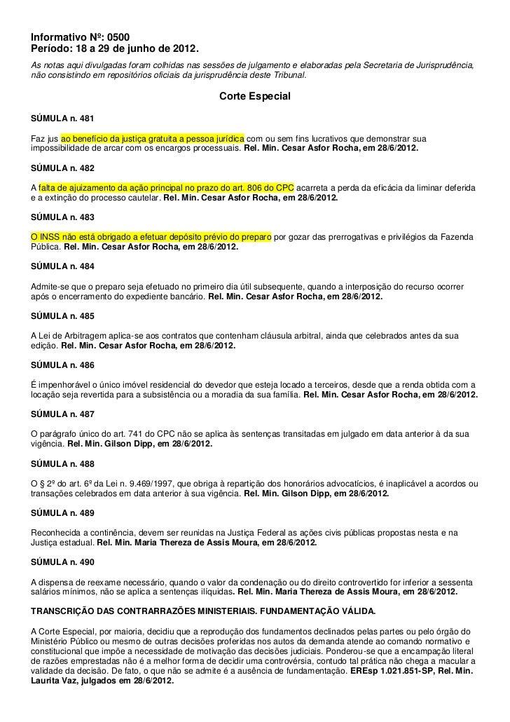 Informativo Nº: 0500Período: 18 a 29 de junho de 2012.As notas aqui divulgadas foram colhidas nas sessões de julgamento e ...