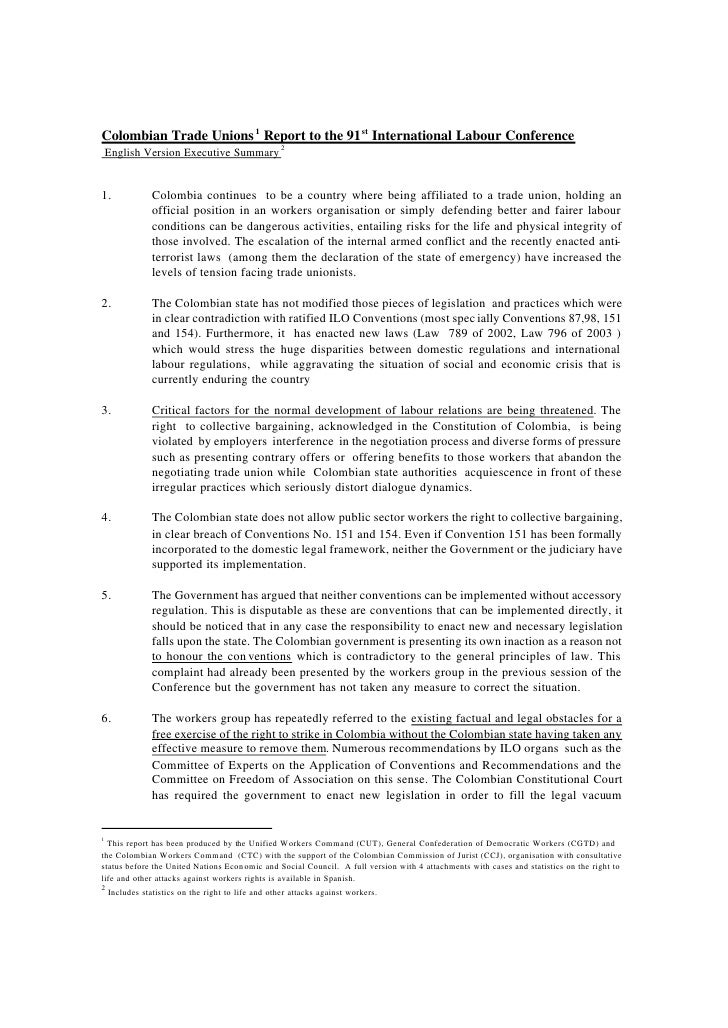 Colombian Trade Unions 1 Report to the 91 st International Labour Conference    English Version Executive Summary 21.     ...