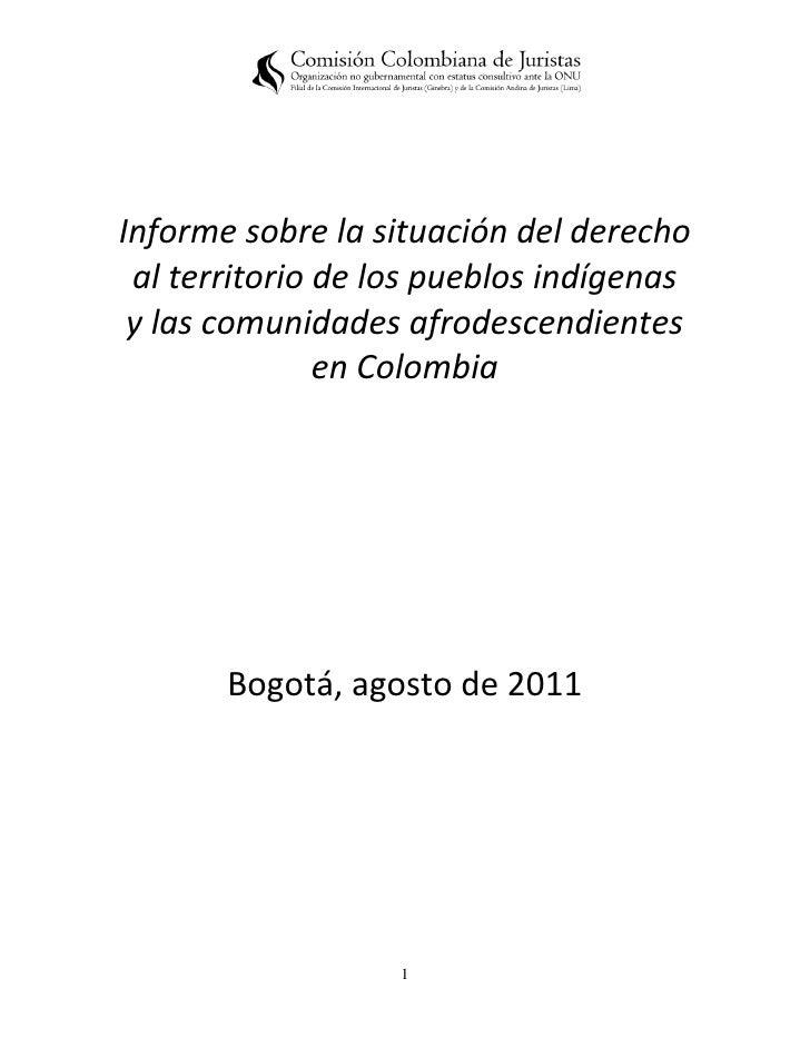 Informe sobre la situación del derecho al territorio de los pueblos indígenas y las comunidades afrodescendientes         ...