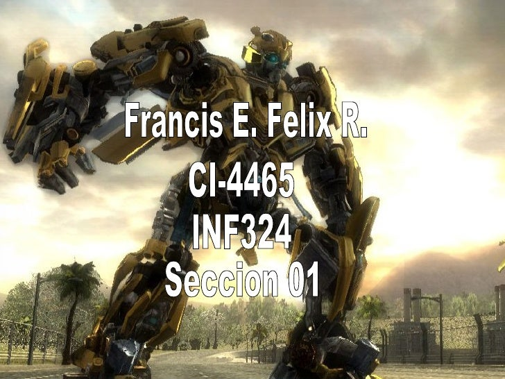 Francis E. Felix R. CI-4465 INF324 Seccion 01