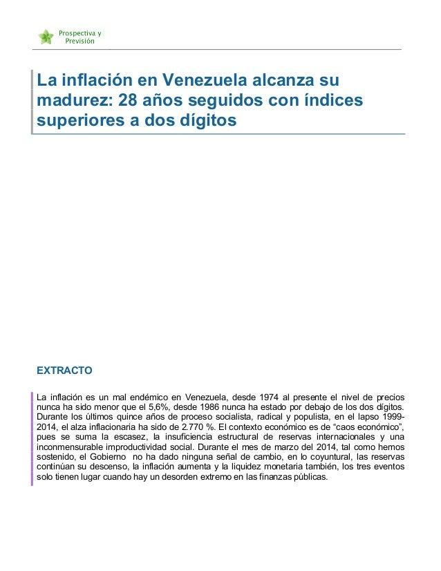 La inflación en Venezuela alcanza su madurez: 28 años seguidos con índices superiores a dos dígitos EXTRACTO La inf...