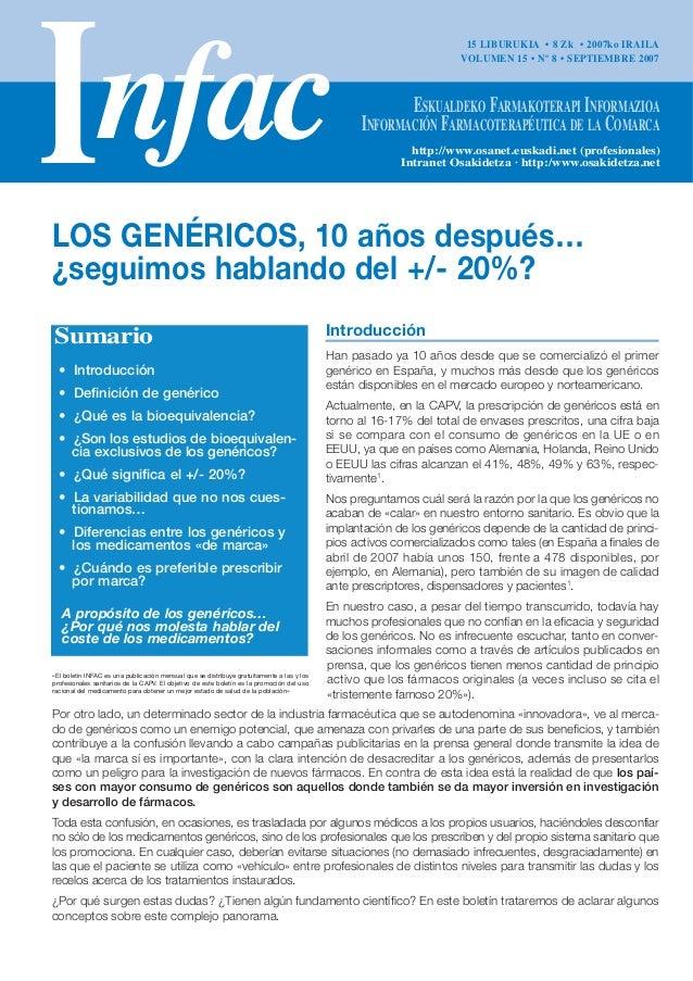Introducción Han pasado ya 10 años desde que se comercializó el primer genérico en España, y muchos más desde que los gené...