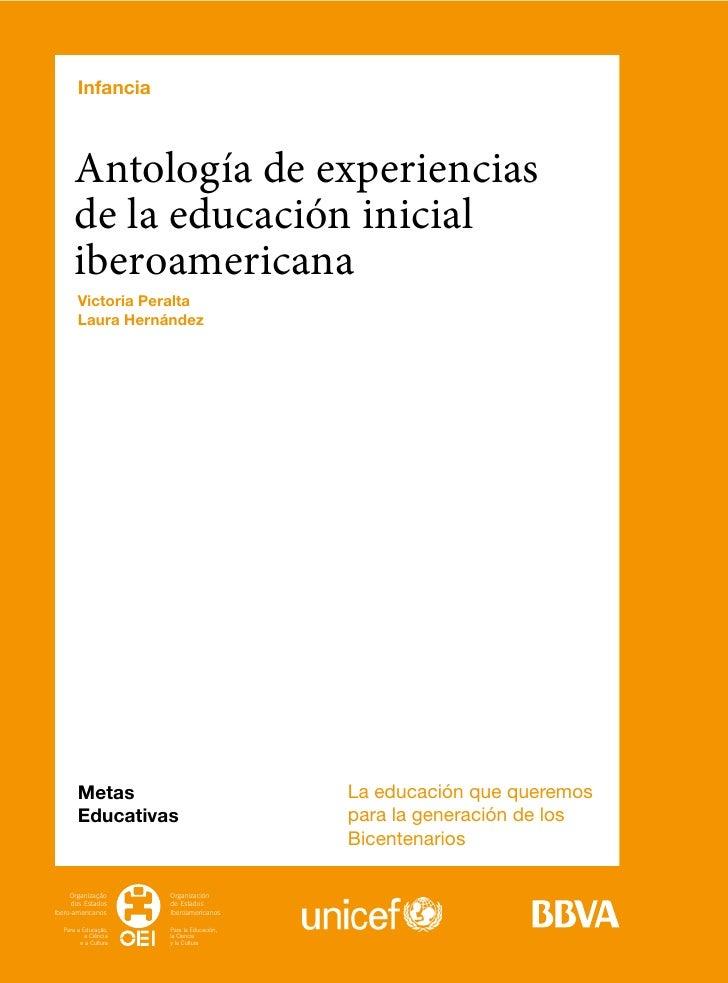 Infancia       Antología de experiencias       de la educación inicial       iberoamericana        Victoria Peralta       ...