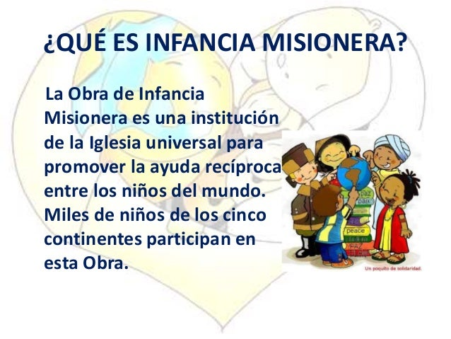 Infancia misionera expicaci n for Que es jardin de infancia