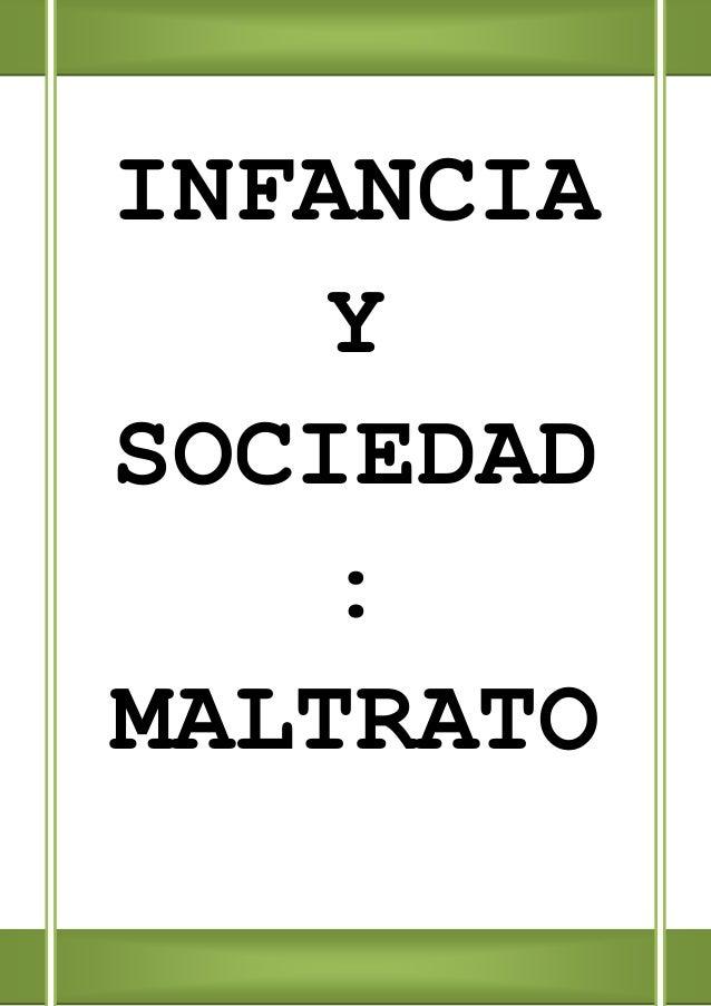 1INFANCIAYSOCIEDAD:MALTRATO
