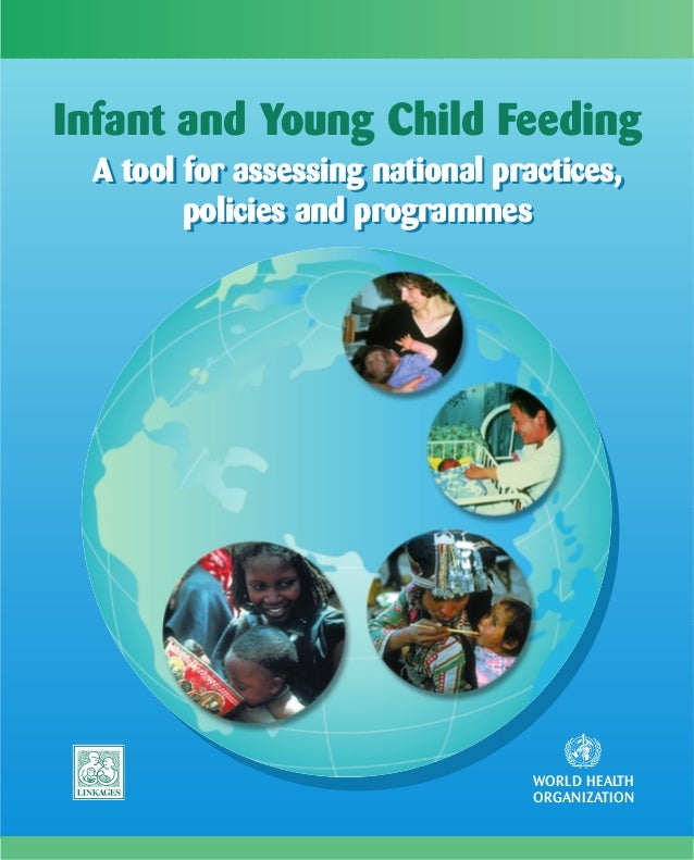 Infant and Young Child Feeding A tool for assessing national practices,        policies and programmes                    ...