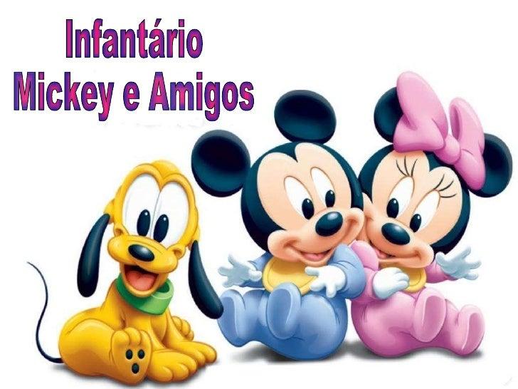 Infantário Mickey e Amigos