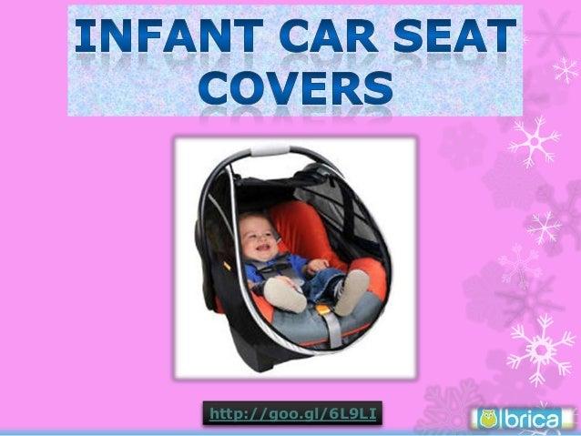 ... BRICA Infant Comfort Canopy Car Seat Cover. //goo.gl/6L9LI ...  sc 1 st  SlideShare & Infant Car Seat Covers - BRICA Infant Comfort Canopy Car Seat Cover