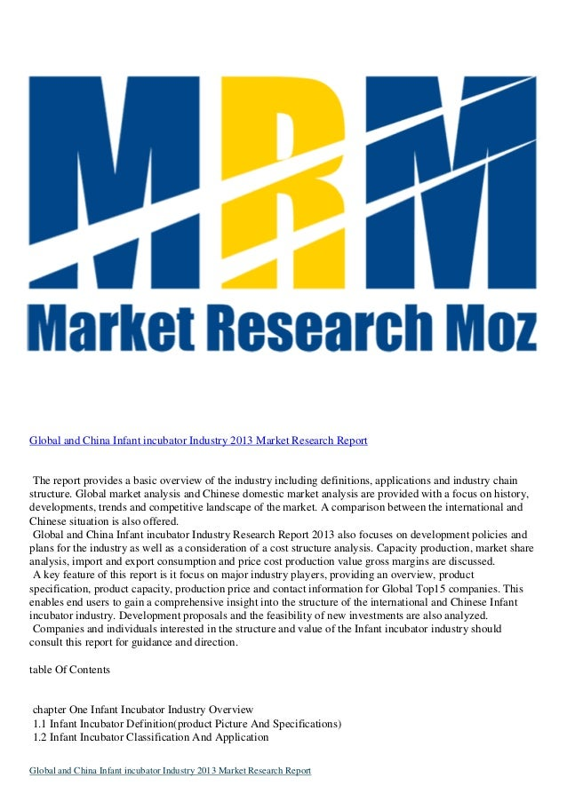 Global and China Infant incubator Industry 2013 Market Research Report The report provides a basic overview of the industr...