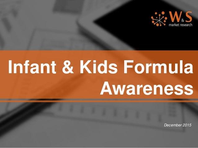 Infant & Kids Formula Awareness December 2015
