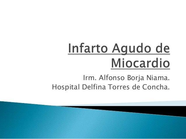 Irm. Alfonso Borja Niama.Hospital Delfina Torres de Concha.