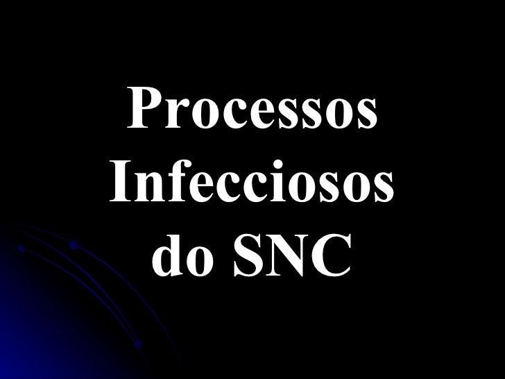 Processos Infecciosos do SNC