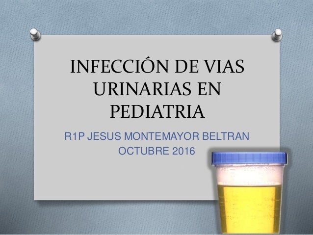 Infecci n del tracto urinario