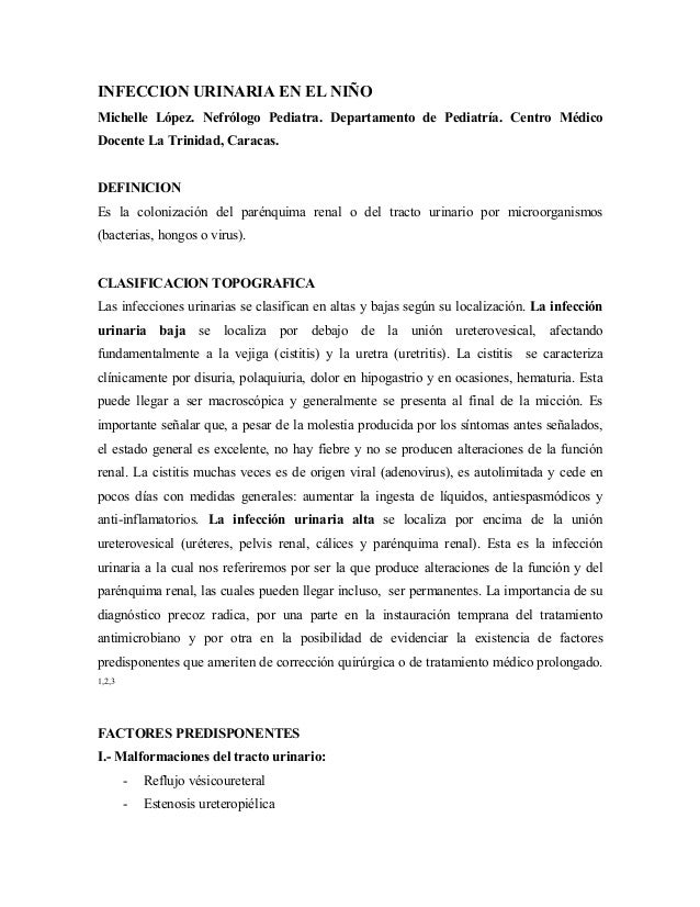 INFECCION URINARIA EN EL NIÑO Michelle López. Nefrólogo Pediatra. Departamento de Pediatría. Centro Médico Docente La Trin...