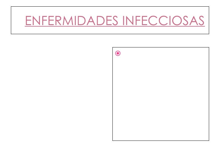 ENFERMIDADES INFECCIOSAS <ul><li>Son a manifestación clínica consecuente a unha infección provocada por un microorganismo ...