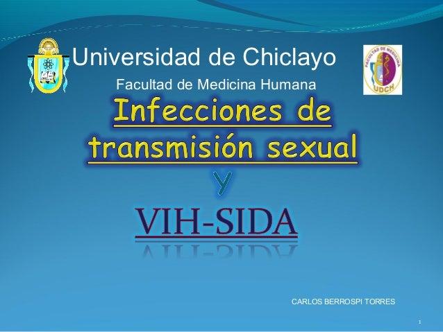 1 CARLOS BERROSPI TORRES Universidad de Chiclayo Facultad de Medicina Humana