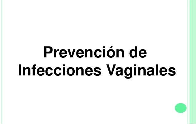 La mejor manera de prevenir una infección vaginal es seguir prácticas de buena higiene femenina. Las infecciones vaginales...