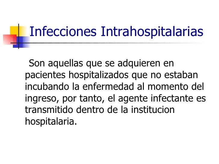 Infeccion intra  jaja Slide 2