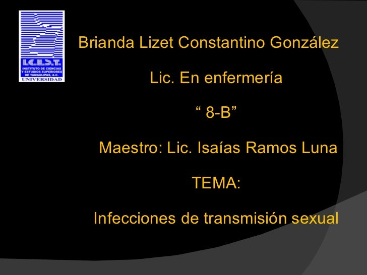 """Brianda Lizet Constantino González         Lic. En enfermería               """" 8-B""""  Maestro: Lic. Isaías Ramos Luna       ..."""