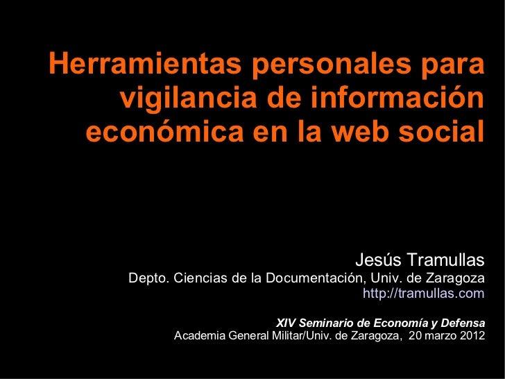 Herramientas personales para     vigilancia de información  económica en la web social                                    ...