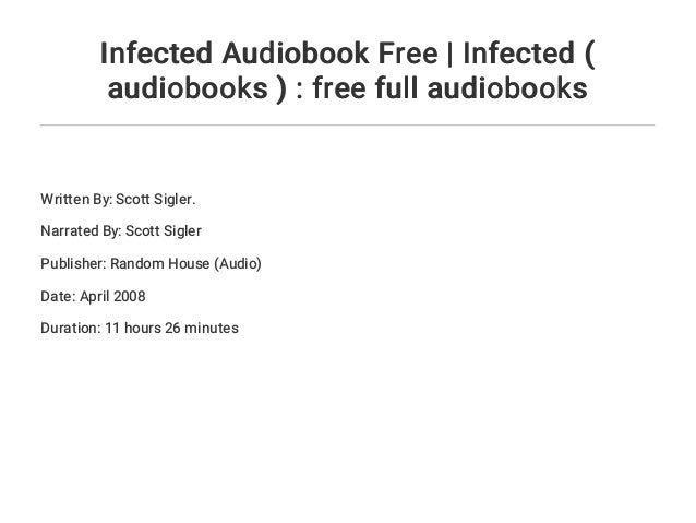 infected scott sigler audiobook free