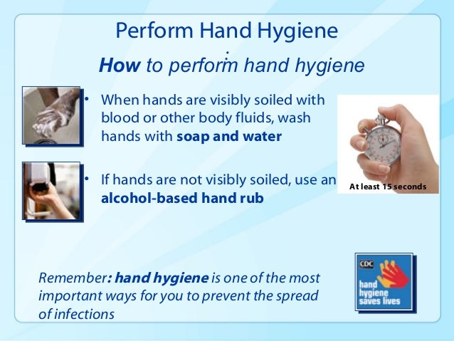 understand the importance of good personal hygiene in the prevention control of infection Unit ic01 the principles of infection prevention and control the principles of infection prevention and understand the importance of good personal hygiene.