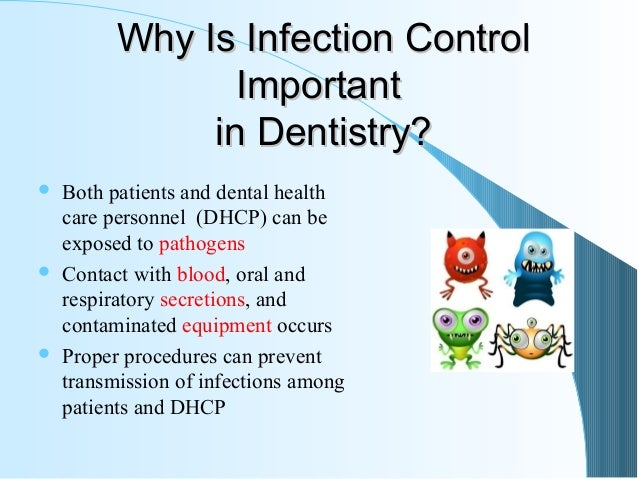 an analysis of the cross infection control in dentistry and teeth health Cosmetic dentistry teeth center around the latest and best infection control equipment and cross contamination processes using.