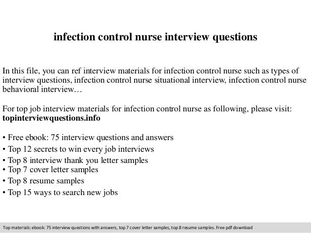 Infection Control Nurse Interview Questions In This File, You Can Ref  Interview Materials For Infection