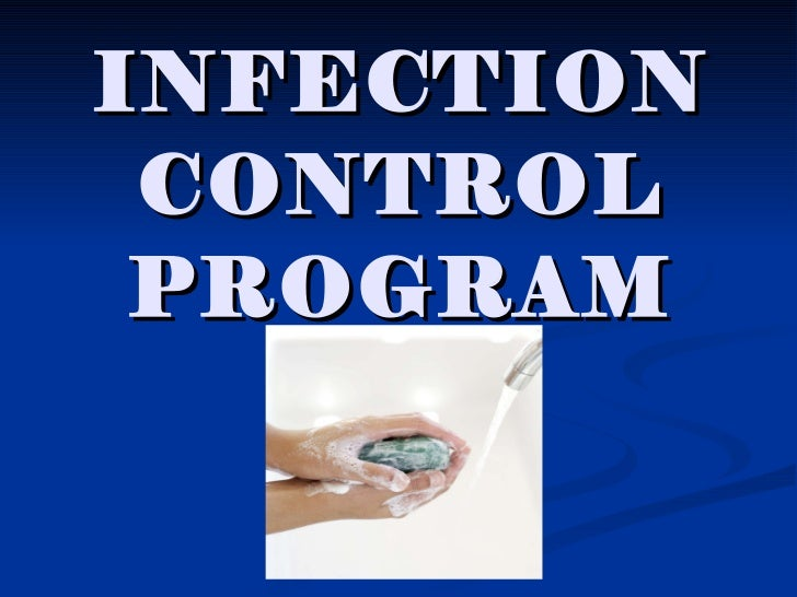 INFECTION CONTROL PROGRAM