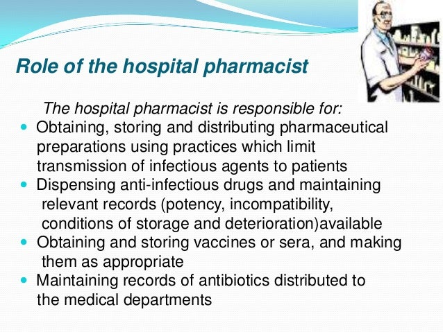 Infection Control In Hospitals – Responsibility of a Pharmacist