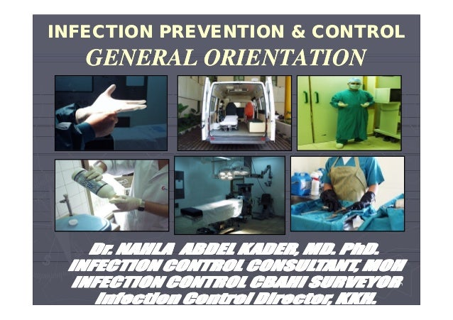 INFECTION PREVENTION & CONTROL  GENERAL ORIENTATION  ١