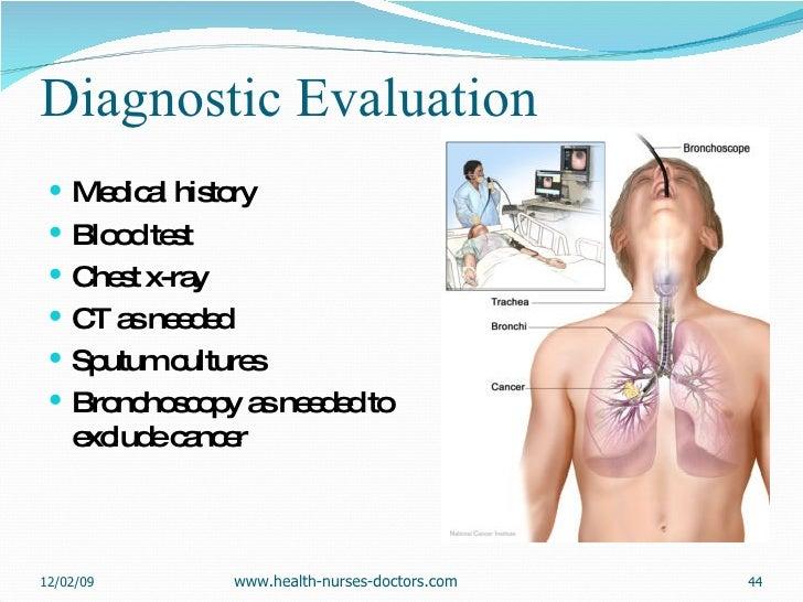Diagnostic Evaluation <ul><li>Medical history  </li></ul><ul><li>Blood test  </li></ul><ul><li>Chest x-ray </li></ul><ul><...