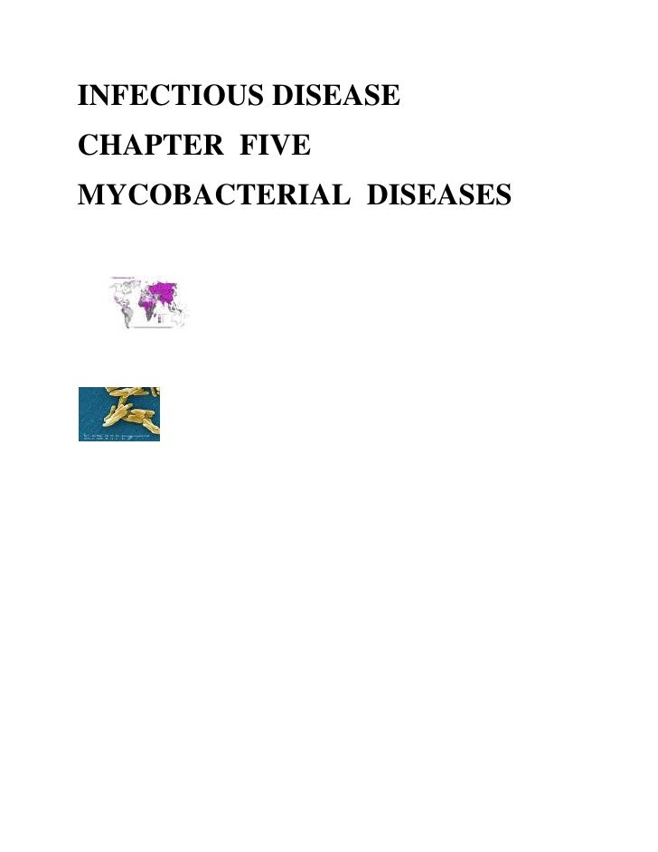 INFECTIOUS DISEASE CHAPTER FIVE MYCOBACTERIAL DISEASES             Figure 1a Estimated TB incidence rates 1997 WHO        ...