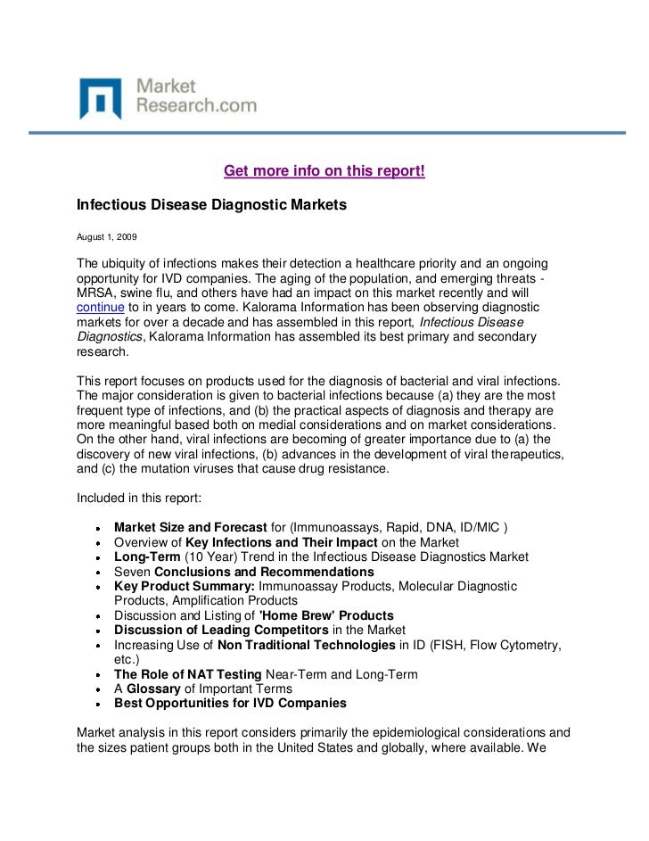 Get more info on this report!Infectious Disease Diagnostic MarketsAugust 1, 2009The ubiquity of infections makes their det...