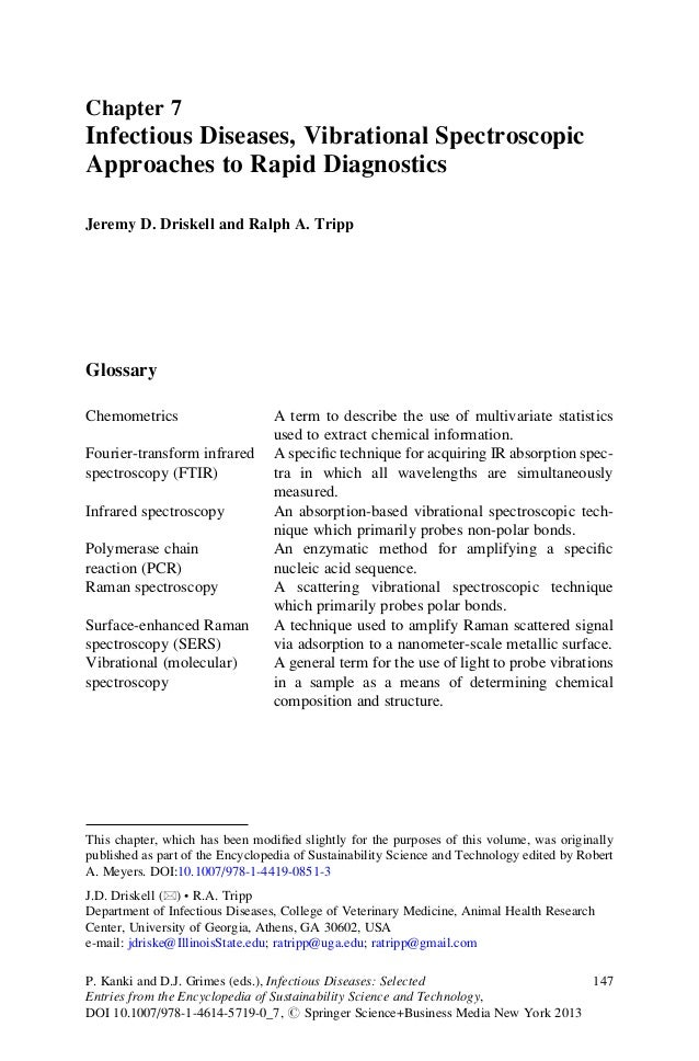Chapter 7Infectious Diseases, Vibrational SpectroscopicApproaches to Rapid DiagnosticsJeremy D. Driskell and Ralph A. Trip...