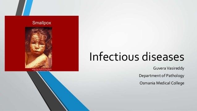Infectious diseases  Guvera Vasireddy  Department of Pathology  Osmania Medical College