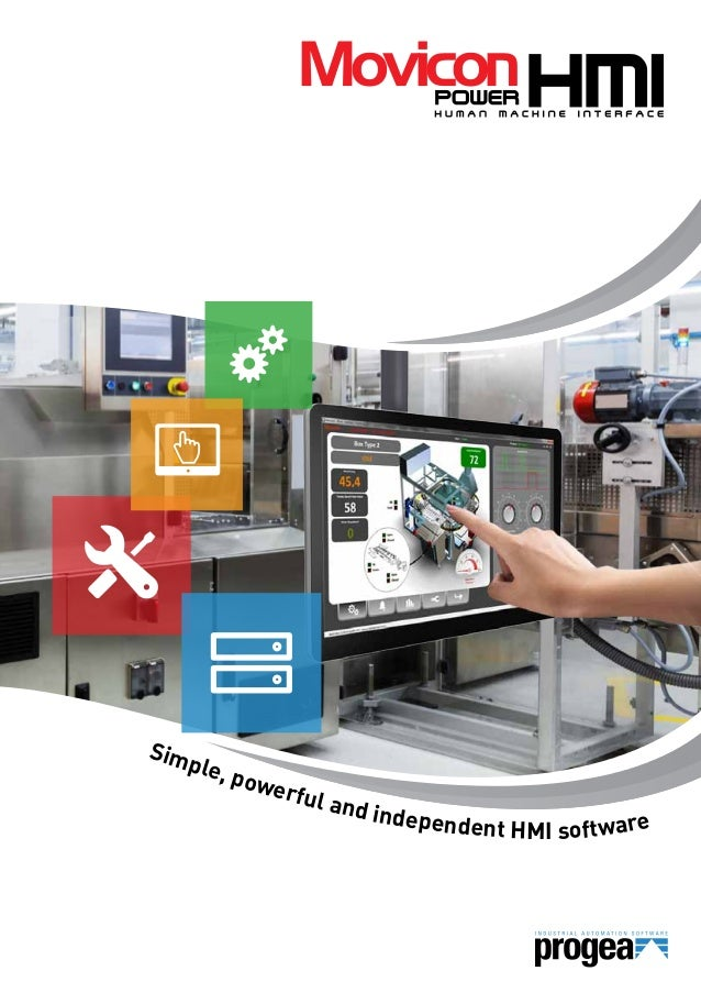 Sim  ple,  pow erful  and in dependen t HMI software