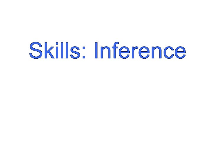 Skills: Inference<br />