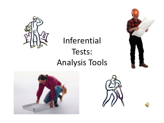 Inferential Tests: Analysis Tools