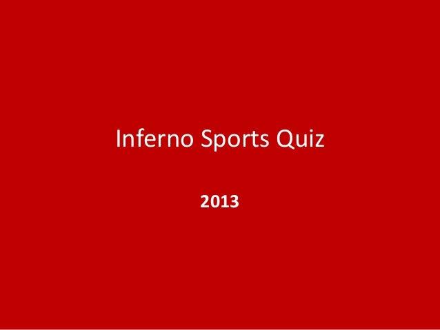 Inferno Sports Quiz 2013